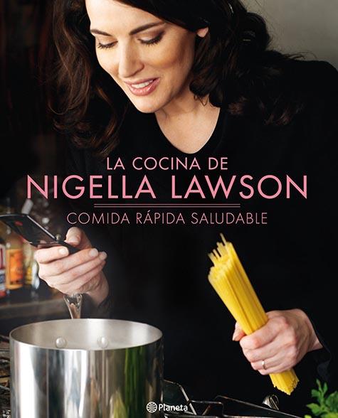 Comida rápida saludable - Nigella Lawson