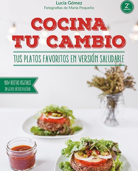 """Libro """"Cocina tu cambio"""" - Lucía Gómez"""